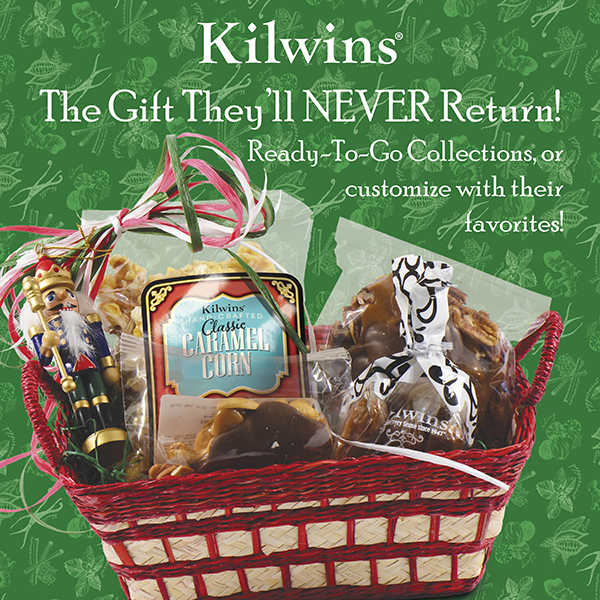 "Photo of Holiday Gift Basket full of Kilwins products with text, ""The Gifts They'll NEVER Return! Ready-to-Go Collections, or customize with their favorites!"""